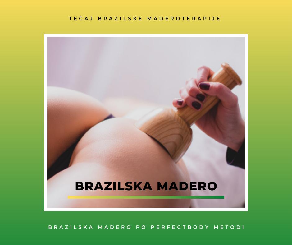 tečaj brazilske perfec maderoterapije